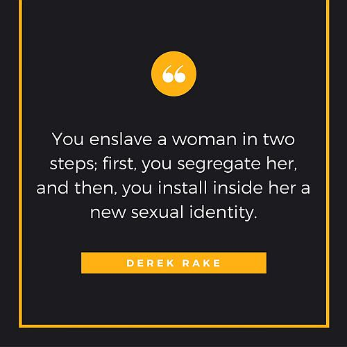 Derek Rake's quote on Enslavement